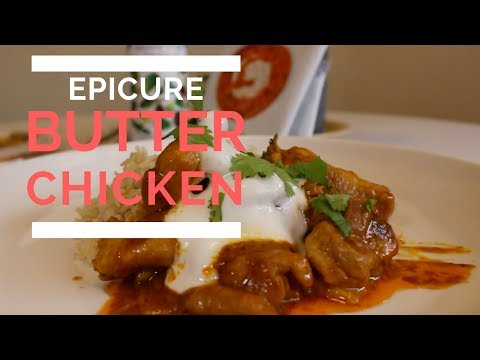 Simple and Healthy Butter Chicken by Epicure | Jakobe TV Review