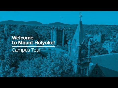 Mount Holyoke College Campus Tour