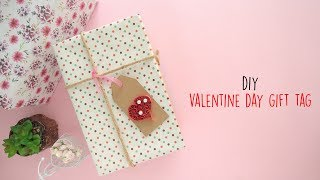 DIY Valentine Day Gift Tag |  DIY Valentines Day |  DIY Gift Tags