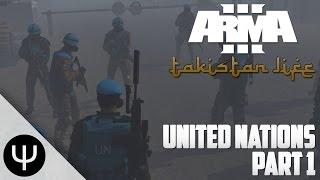 ARMA 3: Takistan Life Mod — United Nations — Part 1 — Hopping Bunny!
