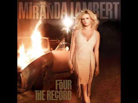 Miranda Lambert - Mama's Broken Heart w/ lyrics