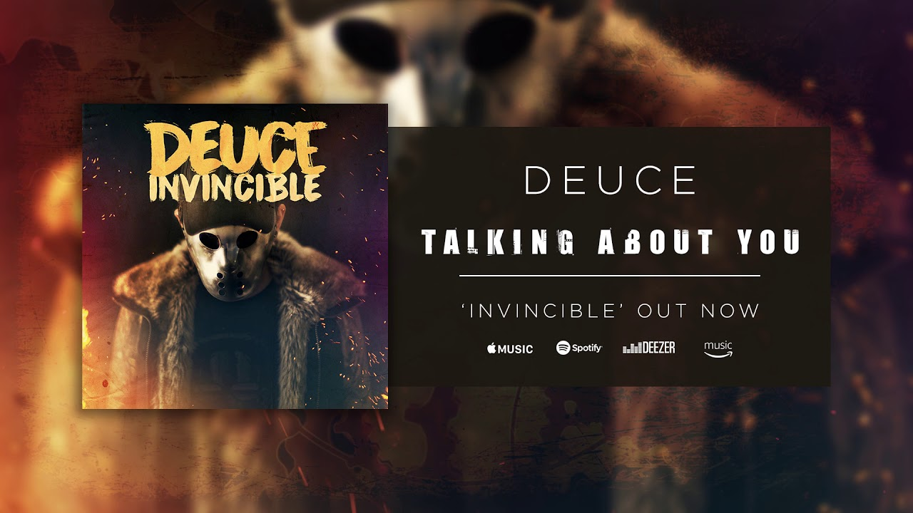 deuce-talking-about-you-official-audio-eleven-seven-music