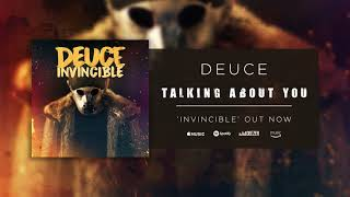 Deuce Talking About You Official Audio