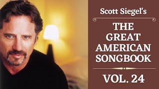 Scott Siegel's Great American Songbook Concert Series: Volume 24