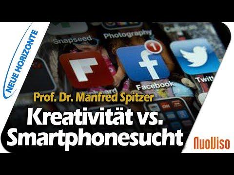 Kreativität vs. Smartphonesucht - Prof. Dr. Manfred Spitzer