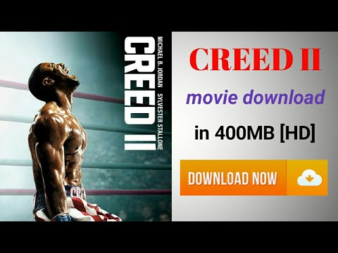 Download How to download Creed II movie | download creed 2 movie | Creed part 2 movie download