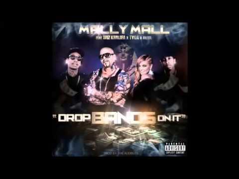 Mally Mall feat. Wiz Khalifa, Tyga & Fresh - Drops Bands On It
