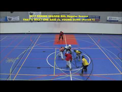 DCHL Leagues (2017 Spring RHL) - THAT'S WHAT SHE SAID vs. YOUNG GUNS  (04/24/17)