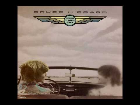 Bruce Hibbard - Never Turnin' Back (1980)
