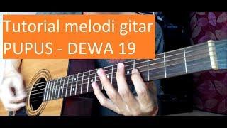 tutorial melodi gitar pupus Dewa 19 - belajar melodi gitar pupus (acoustic) MP3