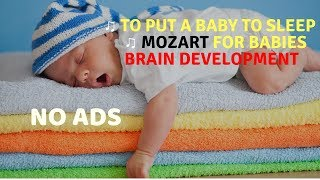 Lullabies for Babies to Go to Sleep || Mozart for Babies Brain Development