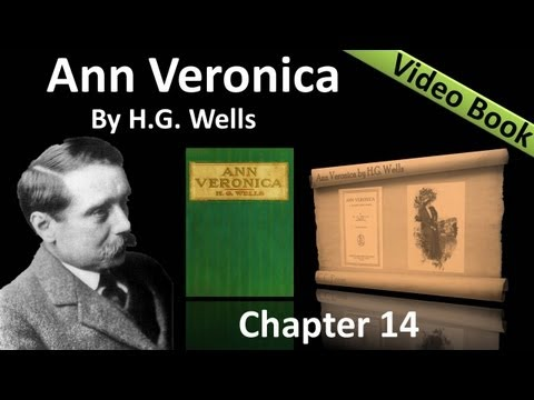 Chapter 14 - Ann Veronica by H. G. Wells - The Collapse of the Penitent
