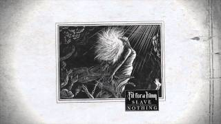 Fit For A King – The Final Thoughts of a Dying Man (@FitForAKing #SlaveToNothing)
