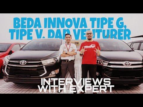 BEDANYA INNOVA TIPE G, TIPE V DAN VENTURER - INTERVIEWS WITH EXPERT -  #INNOVA