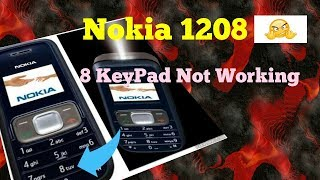 nokia 1200,1208,1209 keypads not working solution 100% 👍