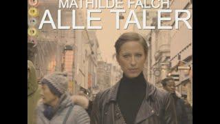 Alle Taler - Mathilde Falch