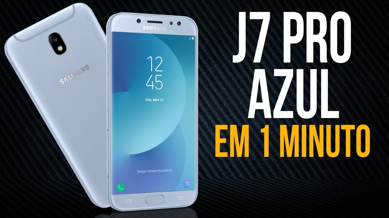 7e4e0c51fe J7 Pro Azul - YouTube