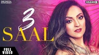3 SAAL : Neha Batra | Bunty Bains | The Boss | Ajitpal Rangi | Full Video| Latest Punjabi Songs 2019