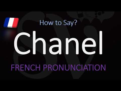 How to Say Chanel? French Luxury Fashion Brand Pronunciation
