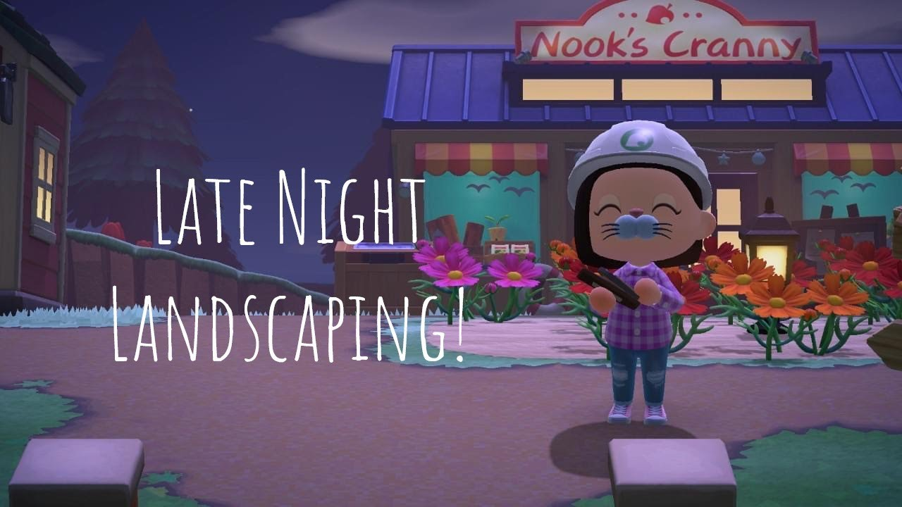 Late Night Landscaping | Animal Crossing New Horizons ...