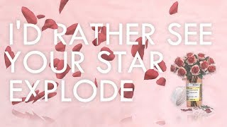 Slaves I 39 d Rather See Your Star Explode