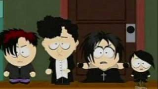 Repeat youtube video South Park: 3 Goth Songs.