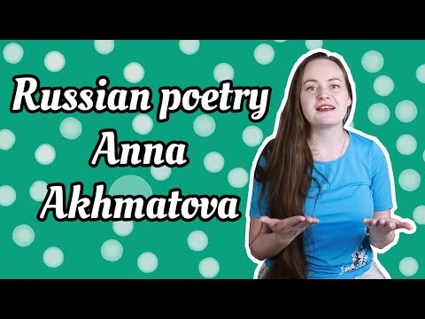 Russian poetry #23. Anna Akhmatova / Анна Ахматова {life and selected poems}