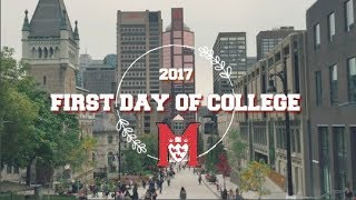 FIRST DAY OF COLLEGE - MCGILL UNIVERSITY