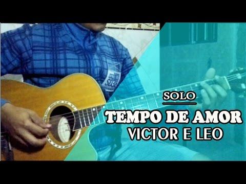 Victor e Leo - Tempo de Amor (SOLO)
