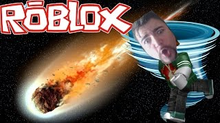 WE'RE GOING TO DIE ALL! ROBLOX! Natural Disasters!