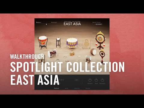 Spotlight Collection: EAST ASIA Walkthrough | Native Instruments