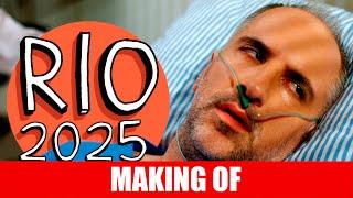 MAKING OF - RIO 2025