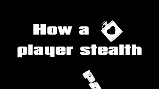 How a Stoic player stealth