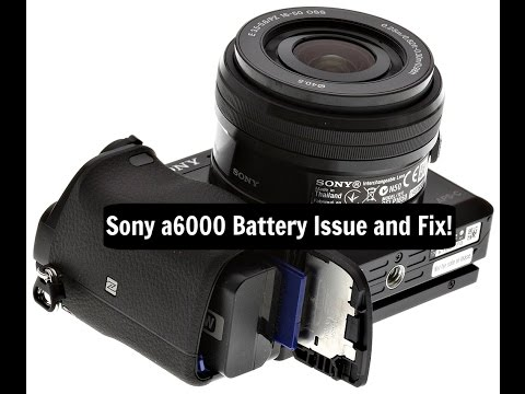 Sony a6000/a6300 Major Battery Drain Issue and Fix