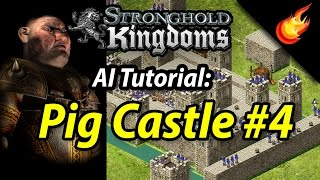 Stronghold Kingdoms - Pig Castle #4