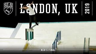 2019 SLS World Tour Stop 1 London Mens Final