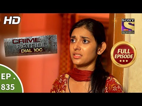 Crime Patrol Dial 100 – Ep 835 – Full Episode – 3rd August, 2018