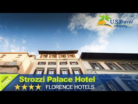 Strozzi Palace Hotel - Florence Hotels, Italy