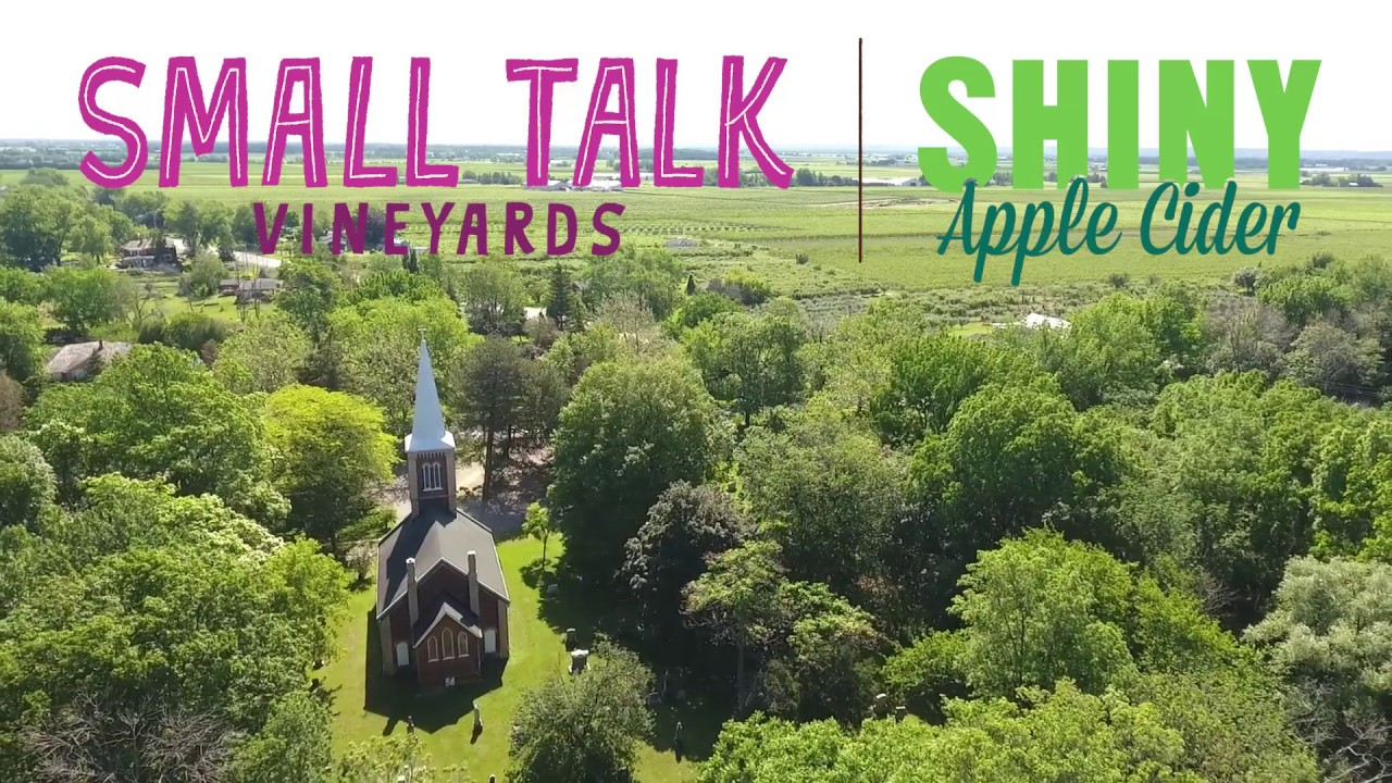 Small Talk Vineyards & Shiny Apple Cider in Niagara-On-The-Lake