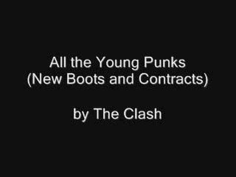 The Clash - All the Young Punks (New Boots and Contracts)