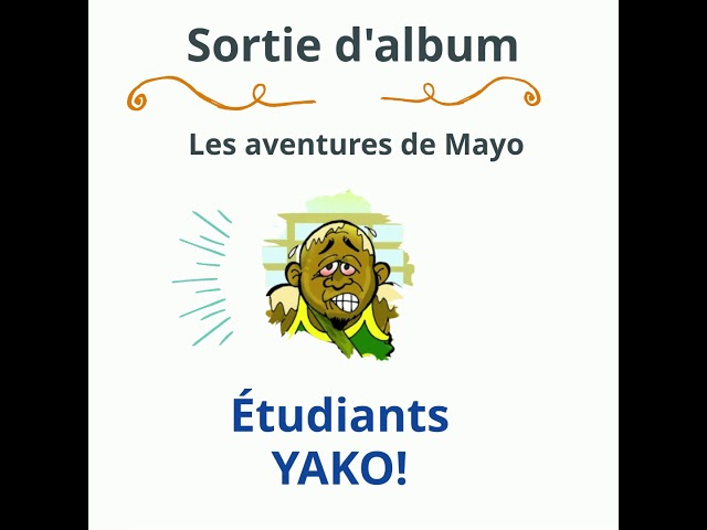 Étudiants Yako, Album disponible à partir du 15 novembre 2020