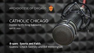 Catholic Chicago Radio – Live Radio Program 4/8/2021