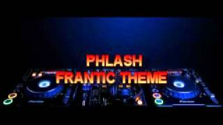 phlash - frantic theme (get a life you drug addict)