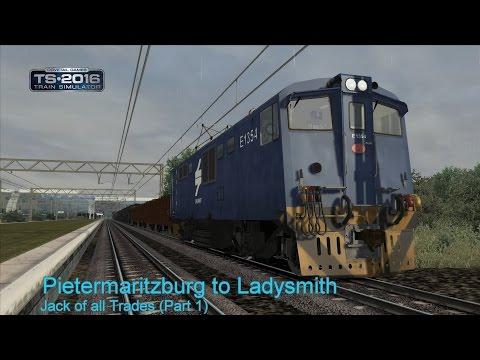 Train Simulator 2016 - Pietermaritzburg to Ladysmith - Jack of all Trades (Part 1)