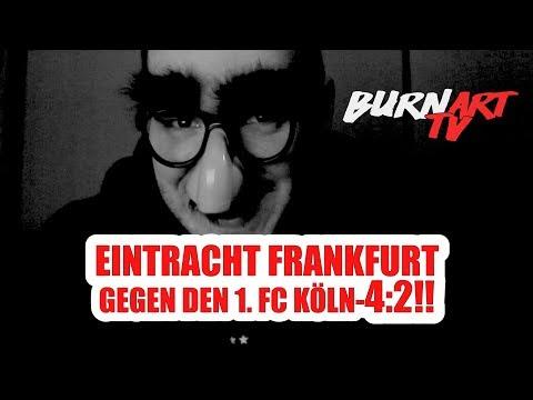 EINTRACHT FRANKFURT FC KÖLN 1. BUNDESLIGA SPIELANALYSE | BURNART TV #821