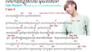 [New Version] មេឃភ្លៀងហើយតើអូនរងាទេ Mek Phleag Hay Tcr oun Rongcar Tc Chord &Lyric by Hok Record