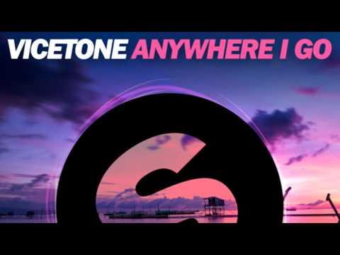 Free download Mp3 Vicetone - Anywhere I Go terbaru