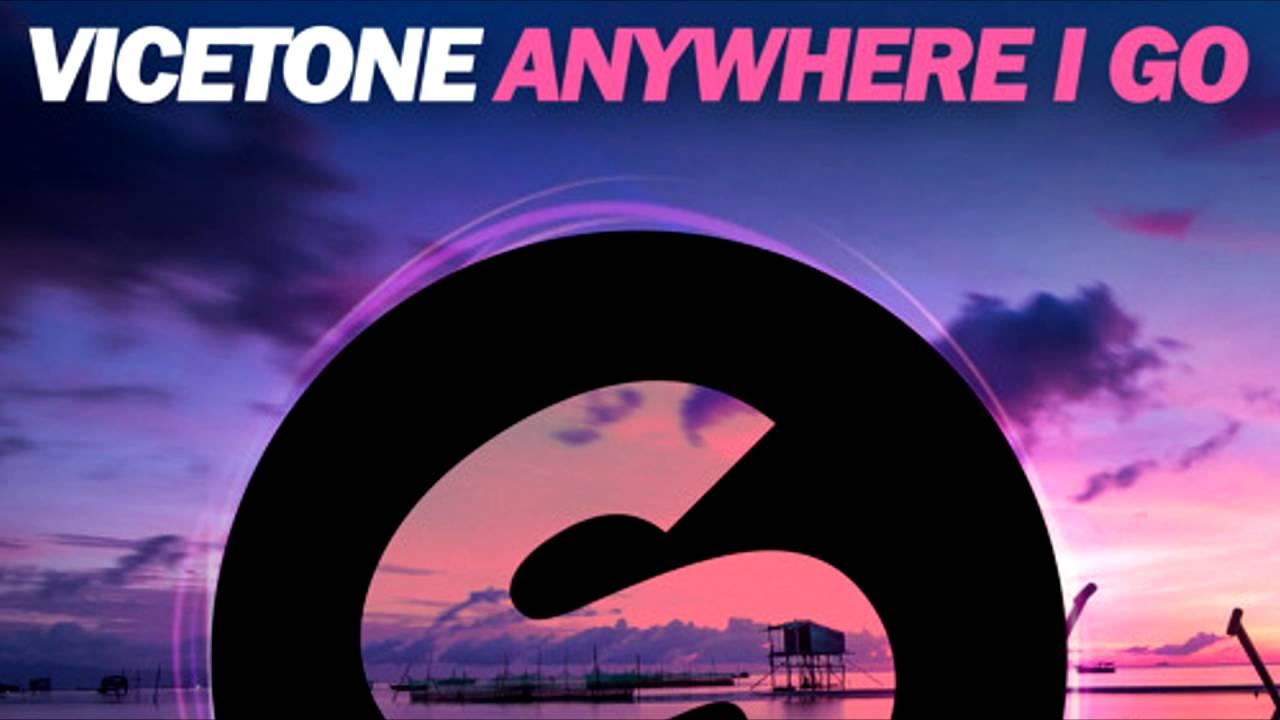vicetone-anywhere-i-go-vicetoneneverdisappoints