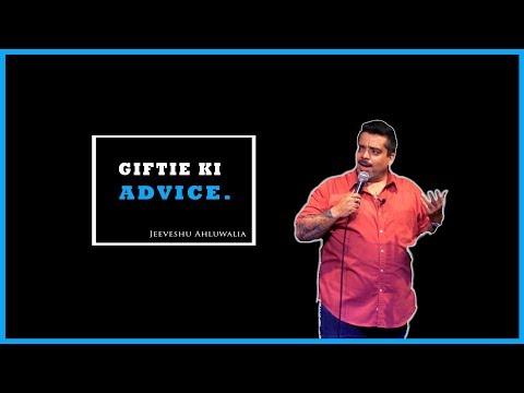 Giftie Ki Advice - Stand-Up Comedy by Jeeveshu Ahluwalia