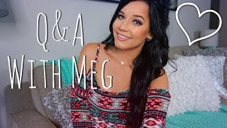 #AskMeg Q&A |